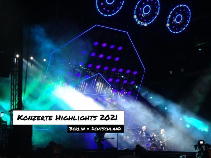 Konzert Highlights 2021