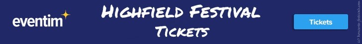 Highfield Festival,Festival, Tickets, Festivalkarten, Festivaltickets