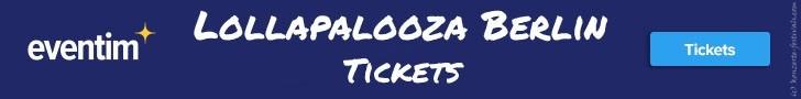Lollapalooza Berlin,Festival, Tickets, Festivalkarten, Festivaltickets
