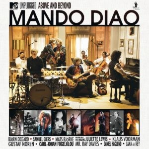 Mando Diao, Berlin, MTV Unplugged